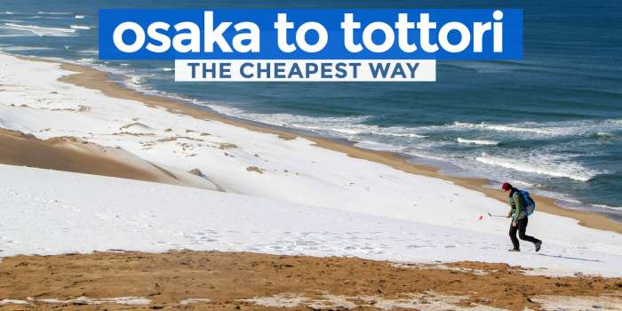 How to Get to TOTTORI from OSAKA or KANSAI AIRPORT: The Cheapest Way