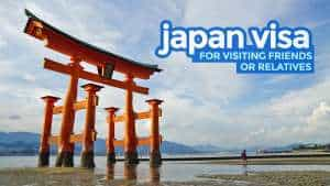 JAPAN VISA FOR VISITING FRIENDS OR RELATIVES: Requirements 2018