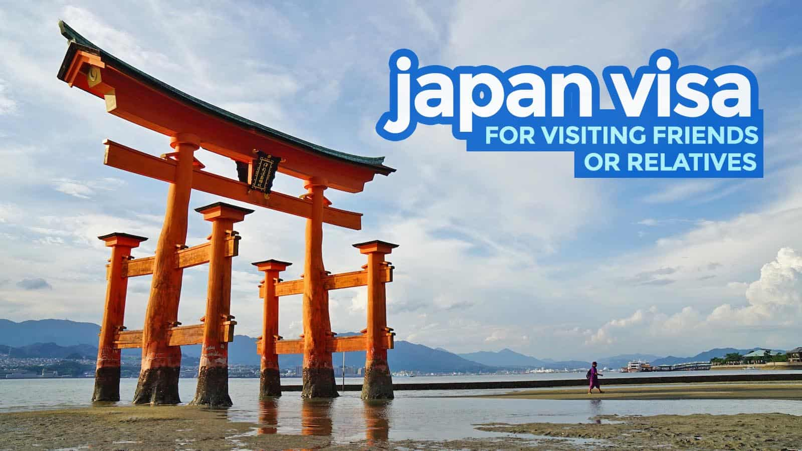 JAPAN VISA FOR VISITING FRIENDS OR RELATIVES: Requirements 2020