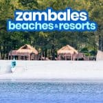 20 BEST ZAMBALES BEACHES AND RESORTS TO VISIT