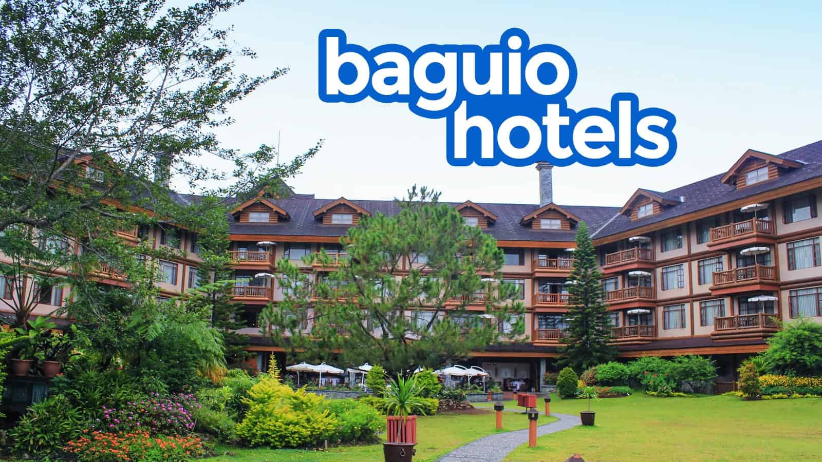 TOP 13 BAGUIO HOTELS According to Online Reviews