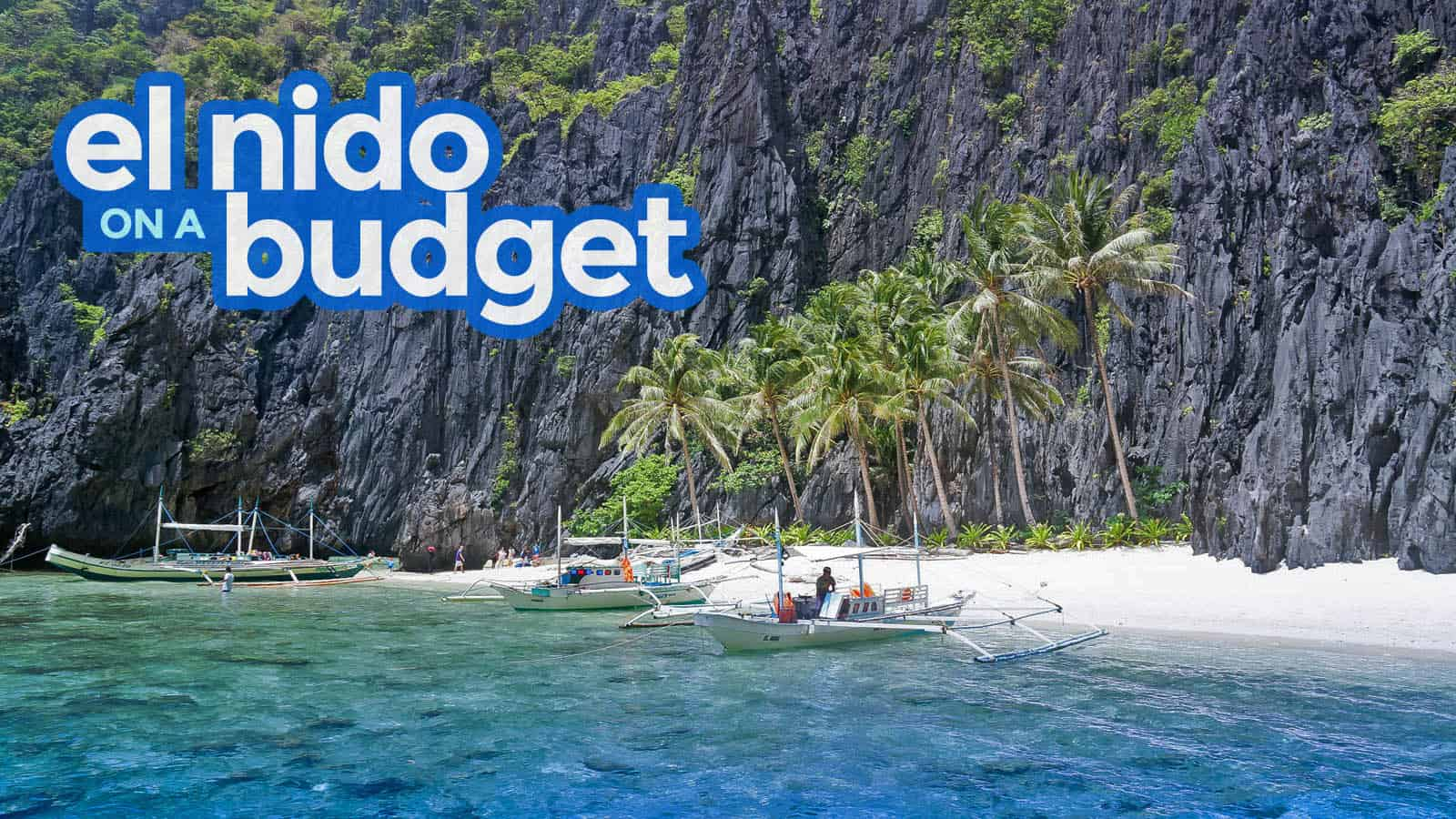 0e6d0a0e7d New! EL NIDO PALAWAN Travel Guide with Budget Itinerary