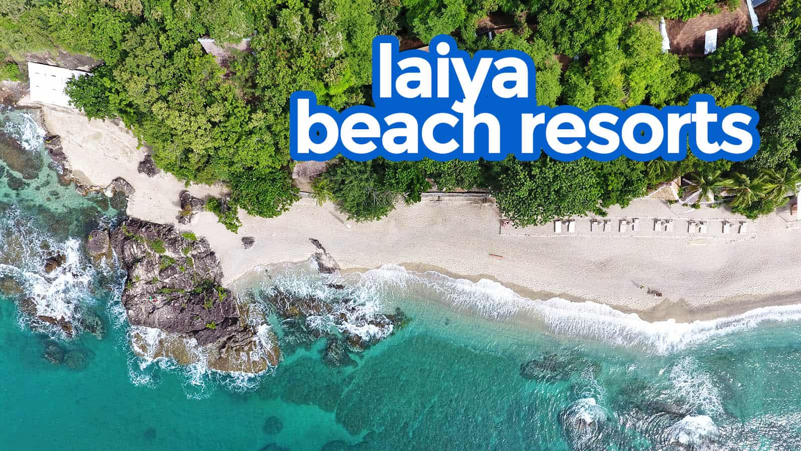 TOP 10 LAIYA BATANGAS BEACH RESORTS