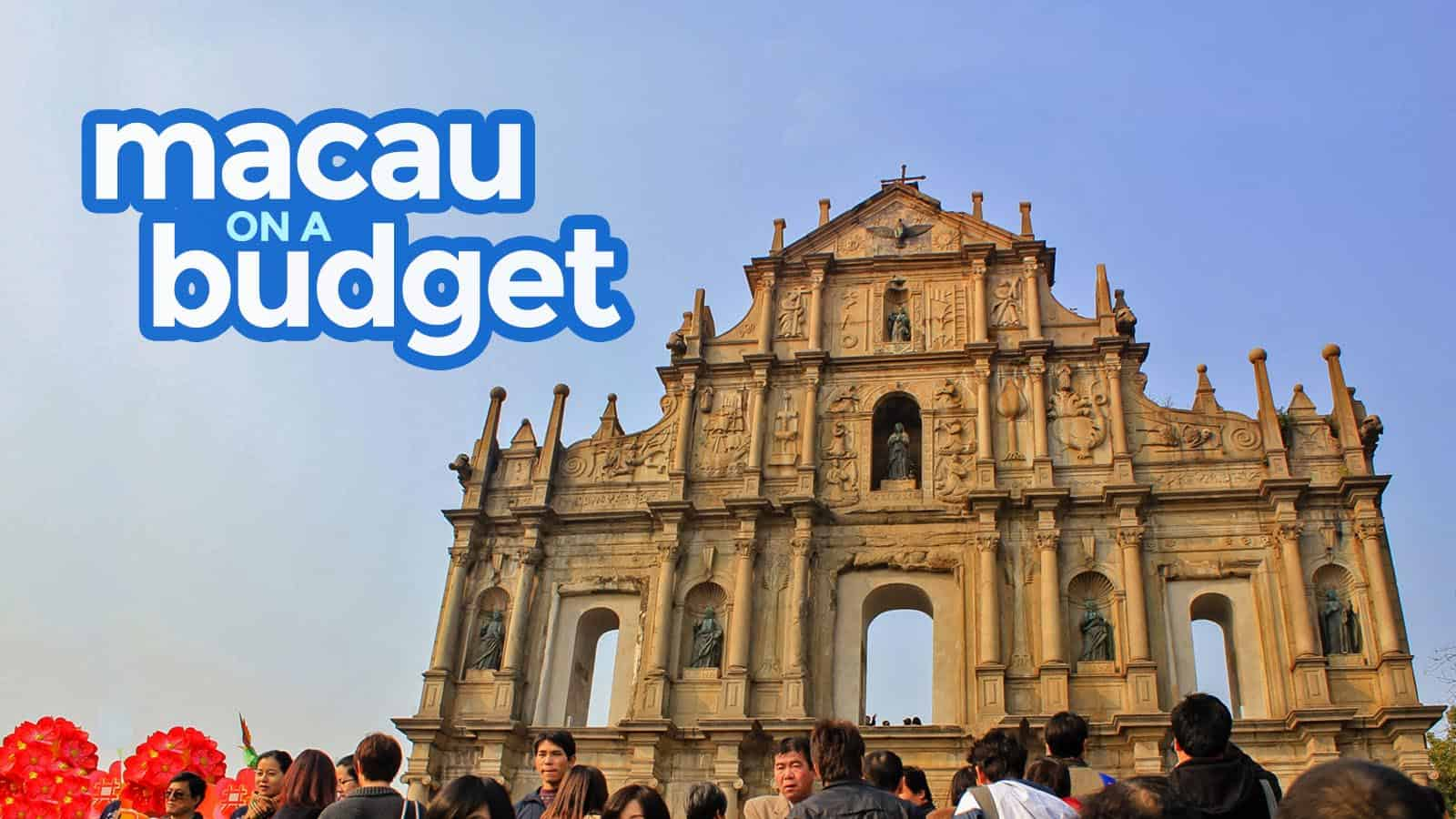 MACAU TRAVEL GUIDE with Budget Itinerary