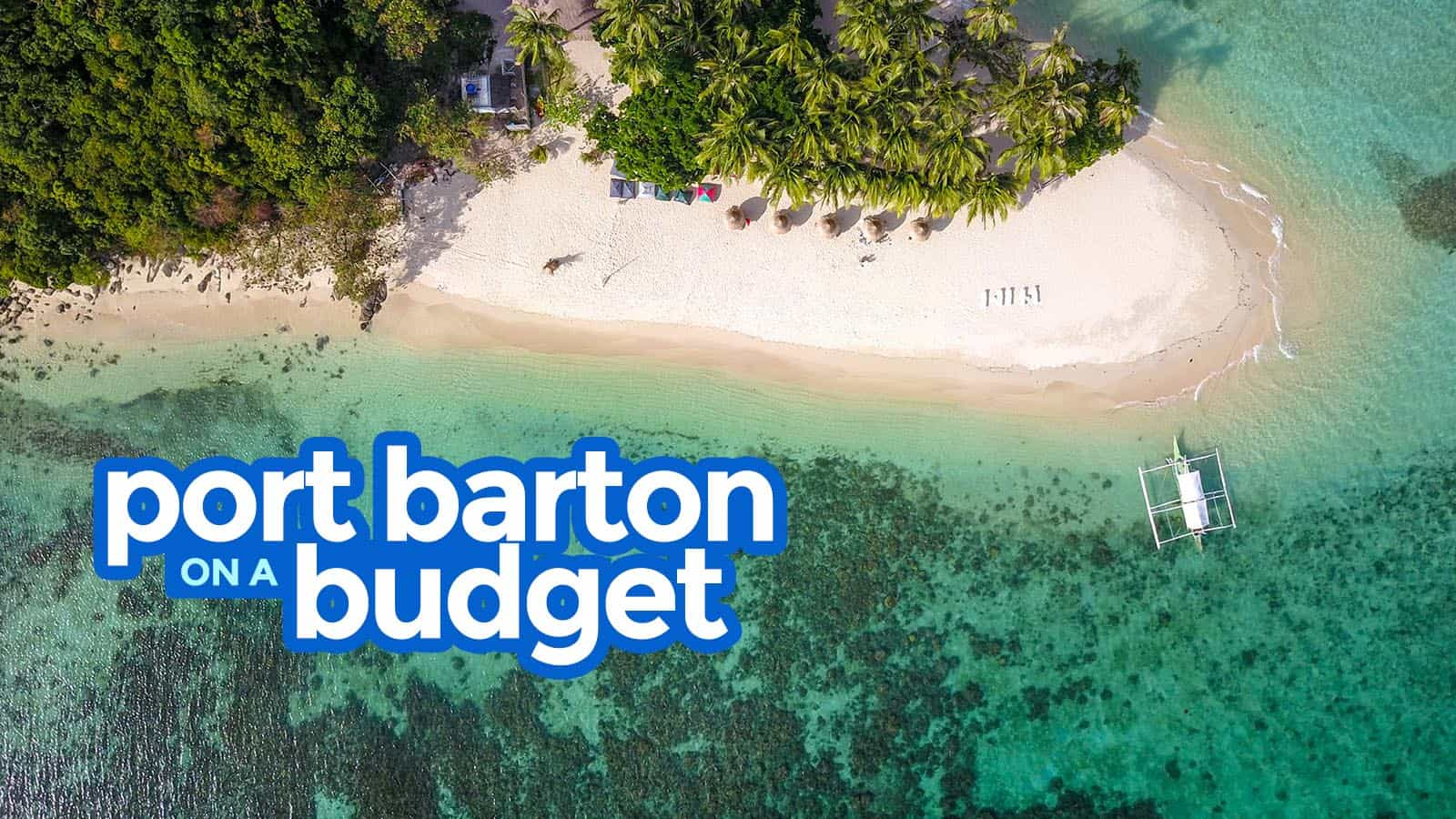 PORT BARTON: Travel Guide & Budget Itinerary