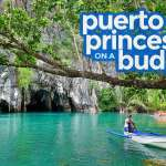 PUERTO PRINCESA TRAVEL GUIDE: Itinerary, Things to Do, Budget