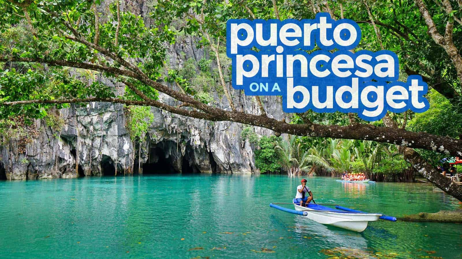 New! PUERTO PRINCESA TRAVEL GUIDE: Itinerary, Things to Do, Budget