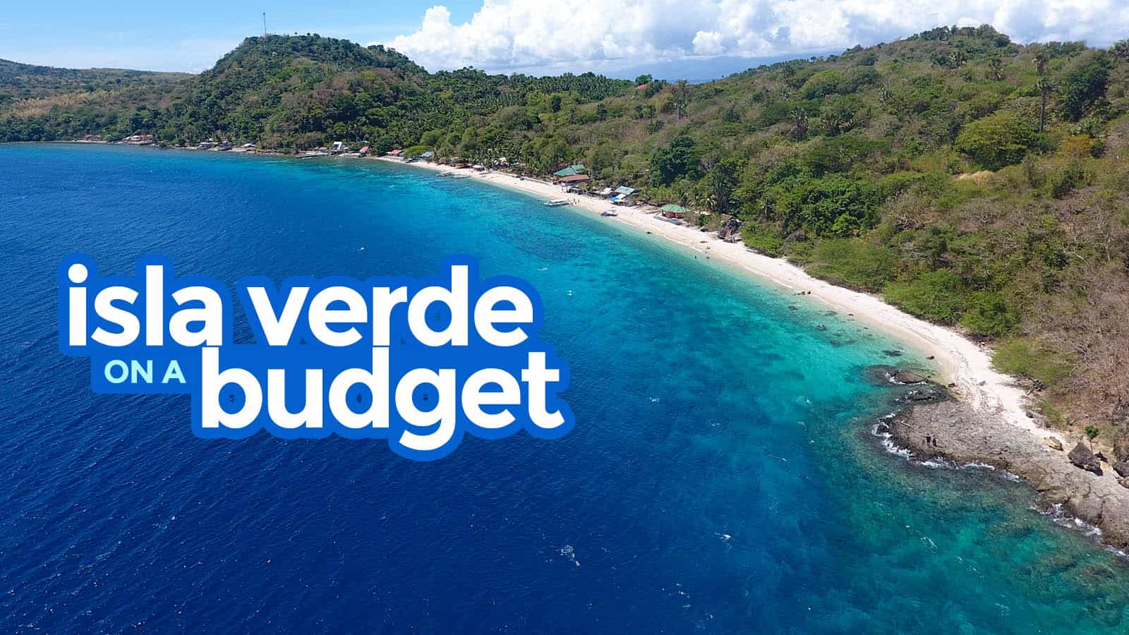 New! ISLA VERDE BATANGAS: Travel Guide & Budget Itineraries 2018