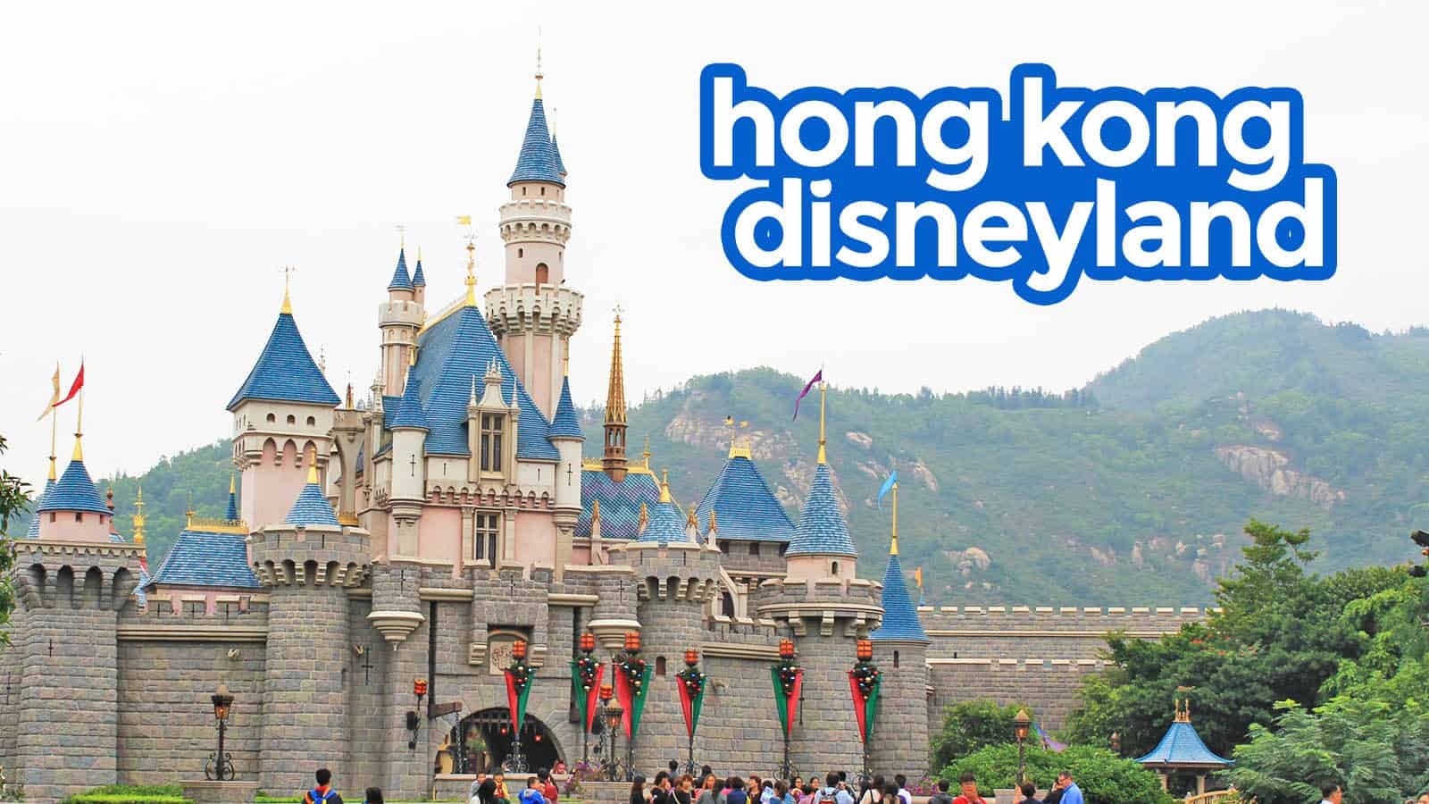 HONG KONG DISNEYLAND: Guide for First-Timers