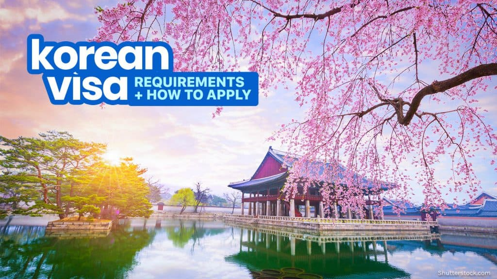 NEW KOREAN VISA APPLICATION PROCESS & REQUIREMENTS 2019