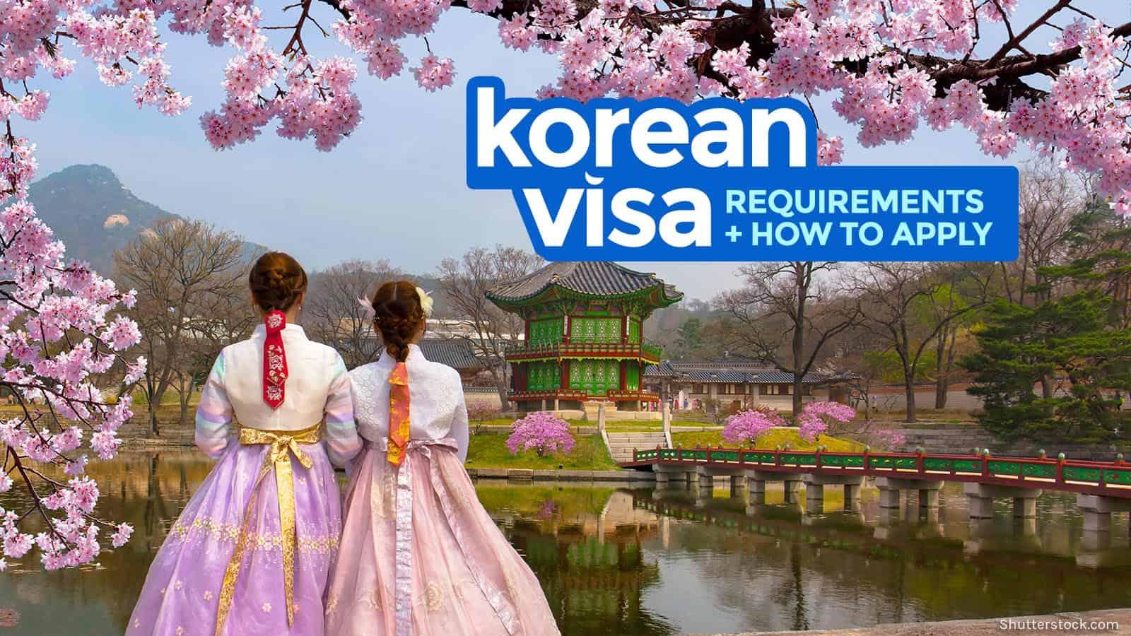 NEW KOREAN VISA APPLICATION PROCESS & REQUIREMENTS 2018