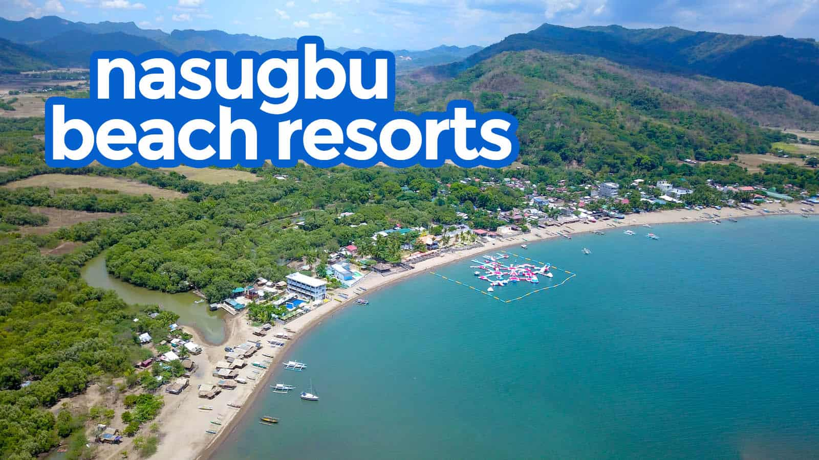 TOP 7 NASUGBU BATANGAS BEACH RESORTS & VACATION HOUSES
