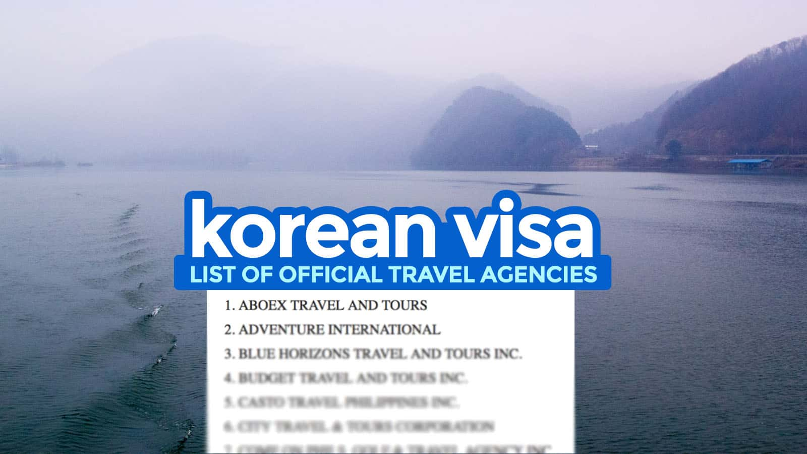 KOREAN VISA: LIST OF TRAVEL AGENCIES Accredited by the