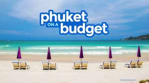 New! PHUKET TRAVEL GUIDE: Budget Itinerary, Things to Do