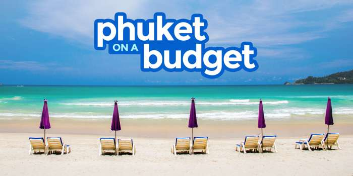 PHUKET TRAVEL GUIDE: Budget, Itinerary, Things to Do