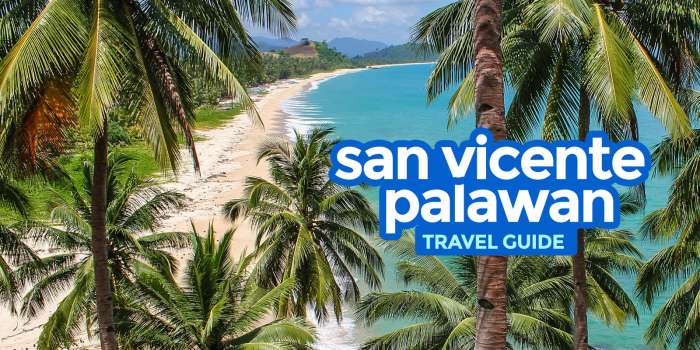 New! SAN VICENTE PALAWAN Travel Guide with Budget Itinerary