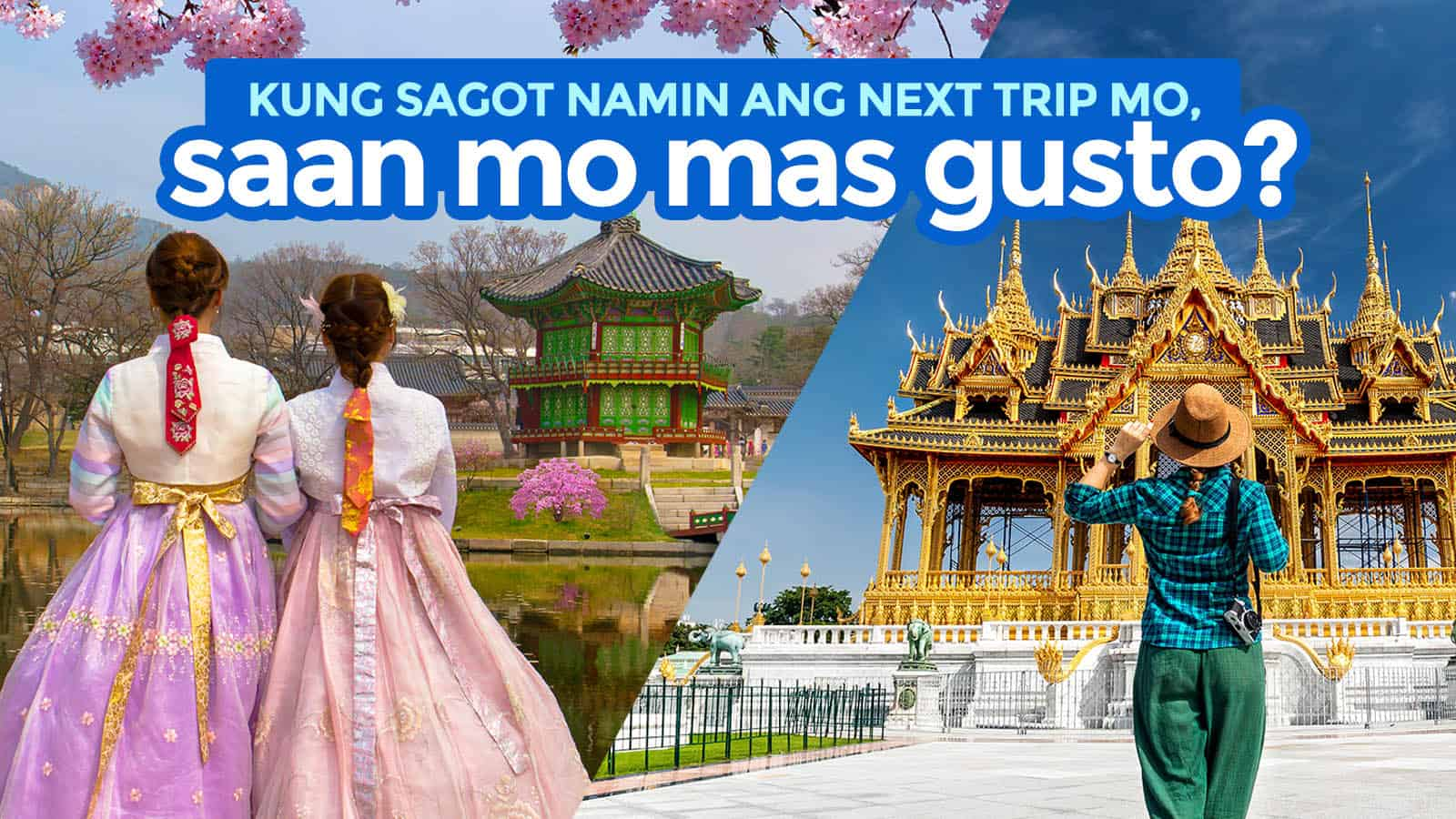 SEOUL or BANGKOK? Choose Your Next Asian Adventure!