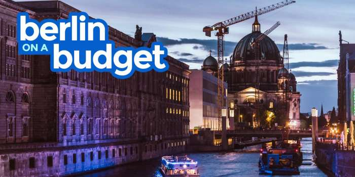 BERLIN TRAVEL GUIDE: Budget Itinerary, Things to Do