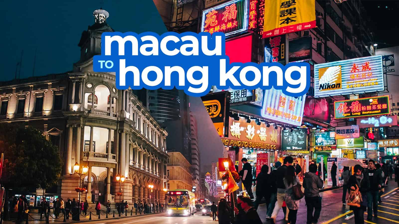 2019 MACAU TO HONG KONG BY FERRY or BUS (via Sea Bridge)