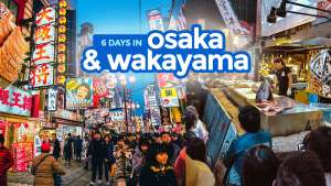 OSAKA AND WAKAYAMA: 6-DAY ITINERARY