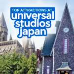 UNIVERSAL STUDIOS JAPAN: Best Rides and Attractions