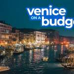 New! VENICE TRAVEL GUIDE: Itinerary, Budget, Things to Do