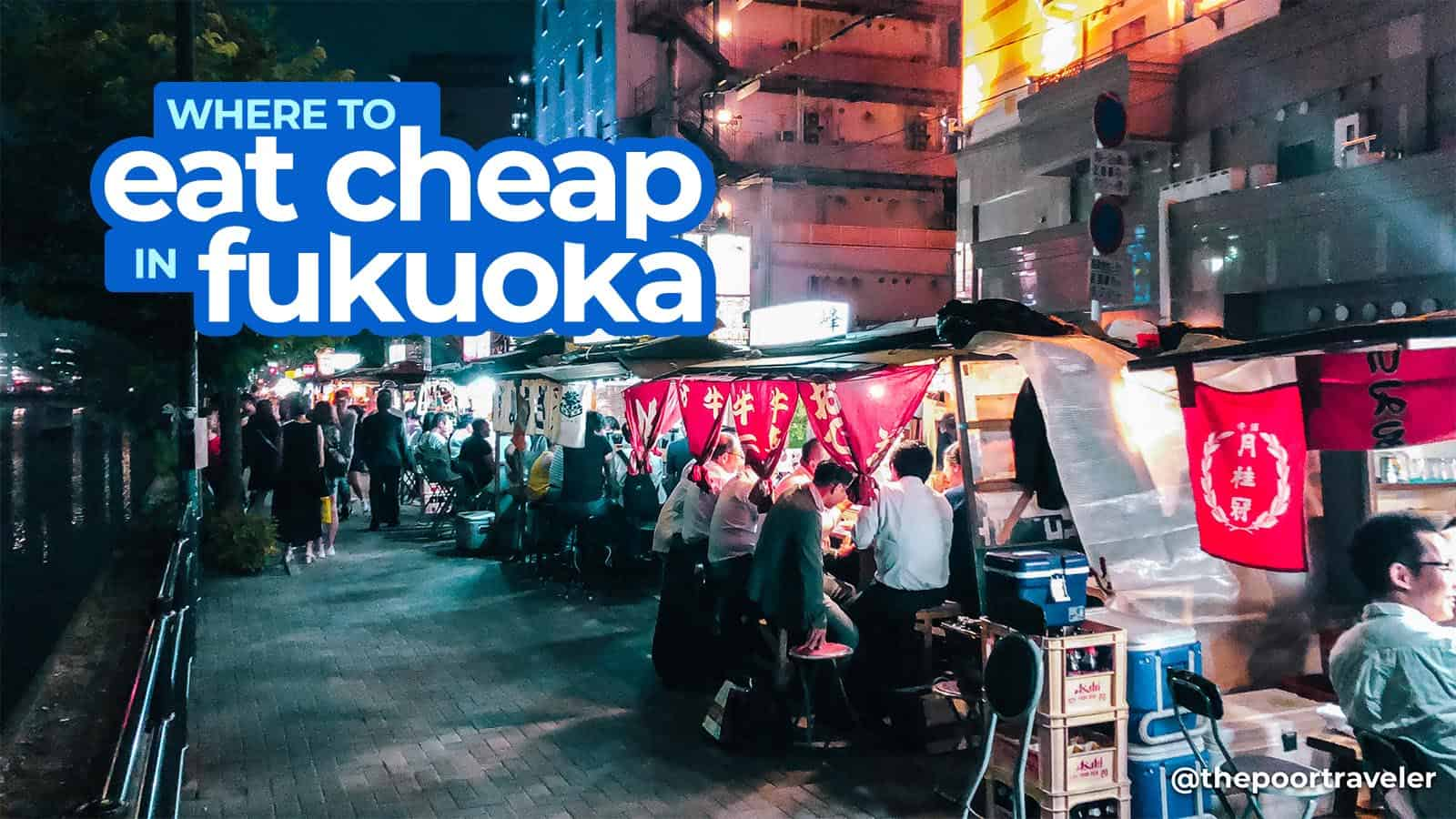 WHERE TO EAT CHEAP IN FUKUOKA