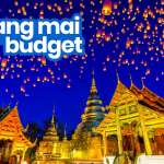 2019 CHIANG MAI TRAVEL GUIDE: Budget, Itinerary, Things to Do