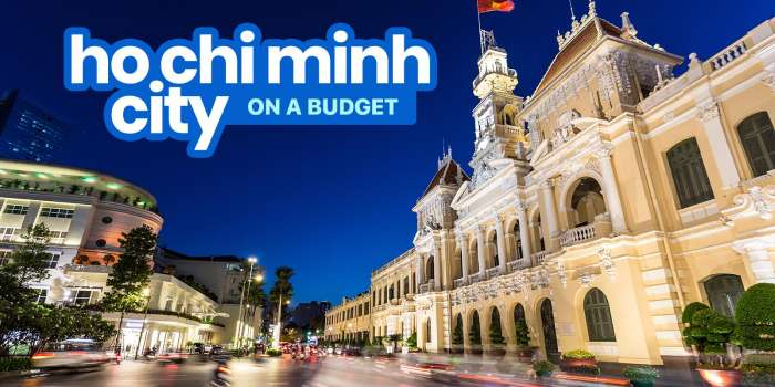 2019 HO CHI MINH CITY Travel Guide: Budget, Itinerary, Things to Do
