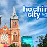 Sample HO CHI MINH CITY ITINERARIES: 1-7 Days