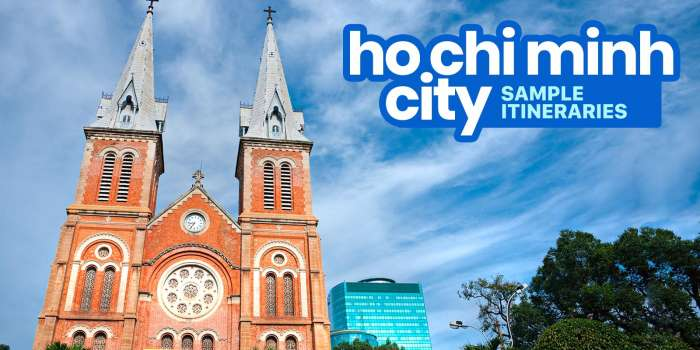 Sample HO CHI MINH CITY ITINERARIES: 1, 2, 3, 4, 5, 6, 7 Days