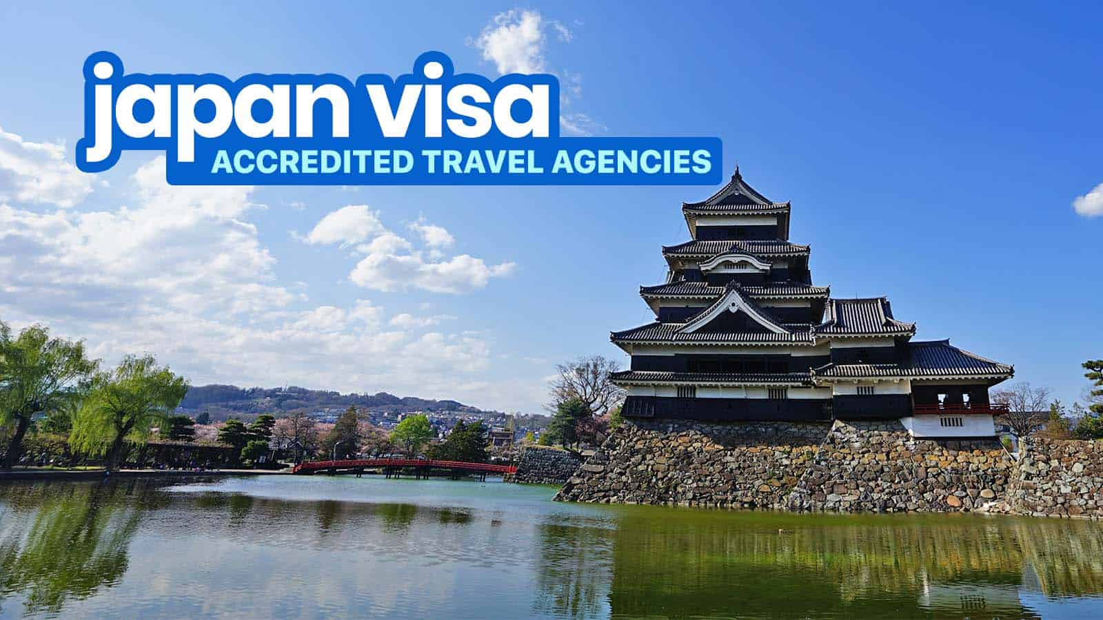 JAPAN VISA: LIST OF TRAVEL AGENCIES Accredited by the