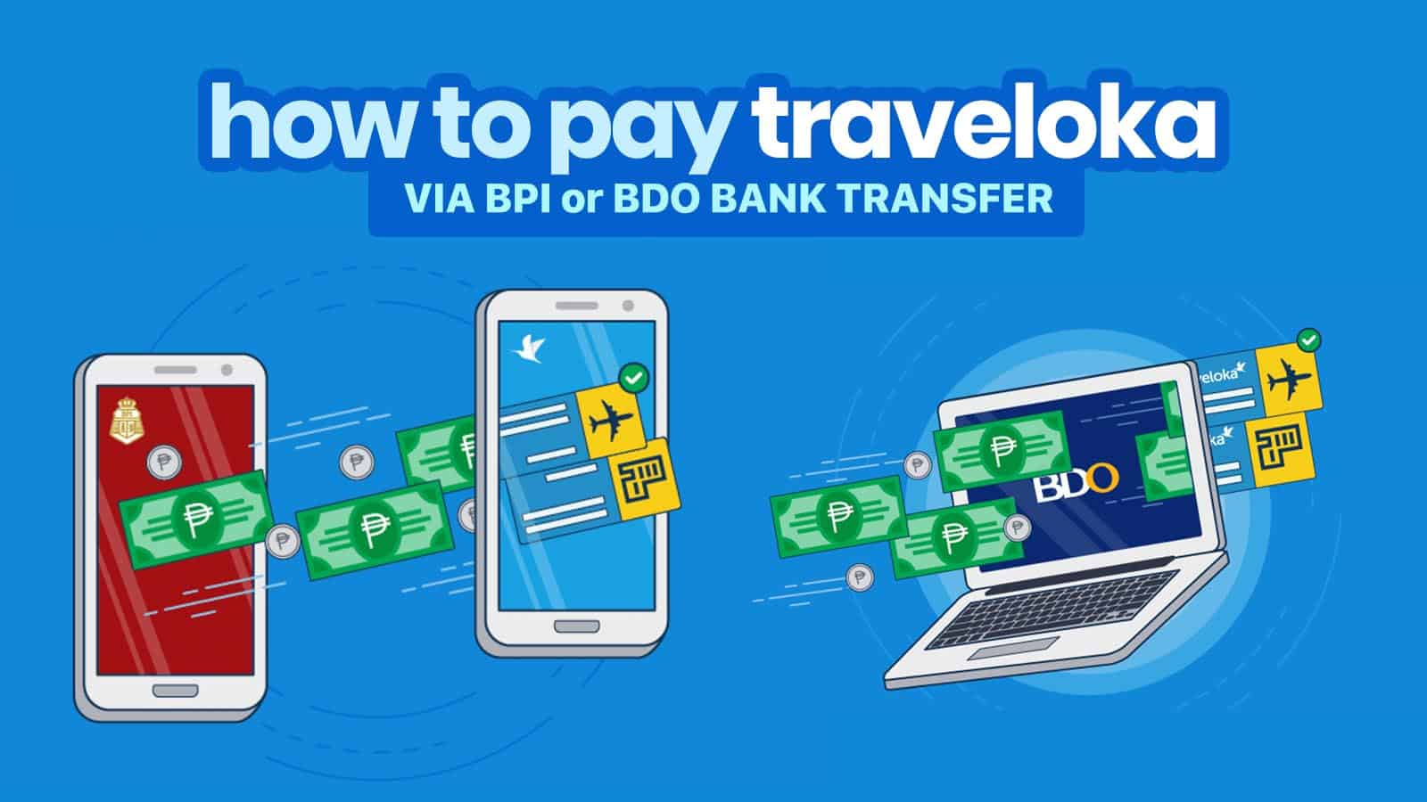 How to Pay Traveloka via BDO or BPI Transfer | The Poor