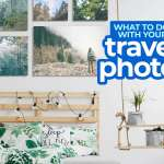 6 Creative Ways to Showcase Your BEST TRAVEL PHOTOS at Home