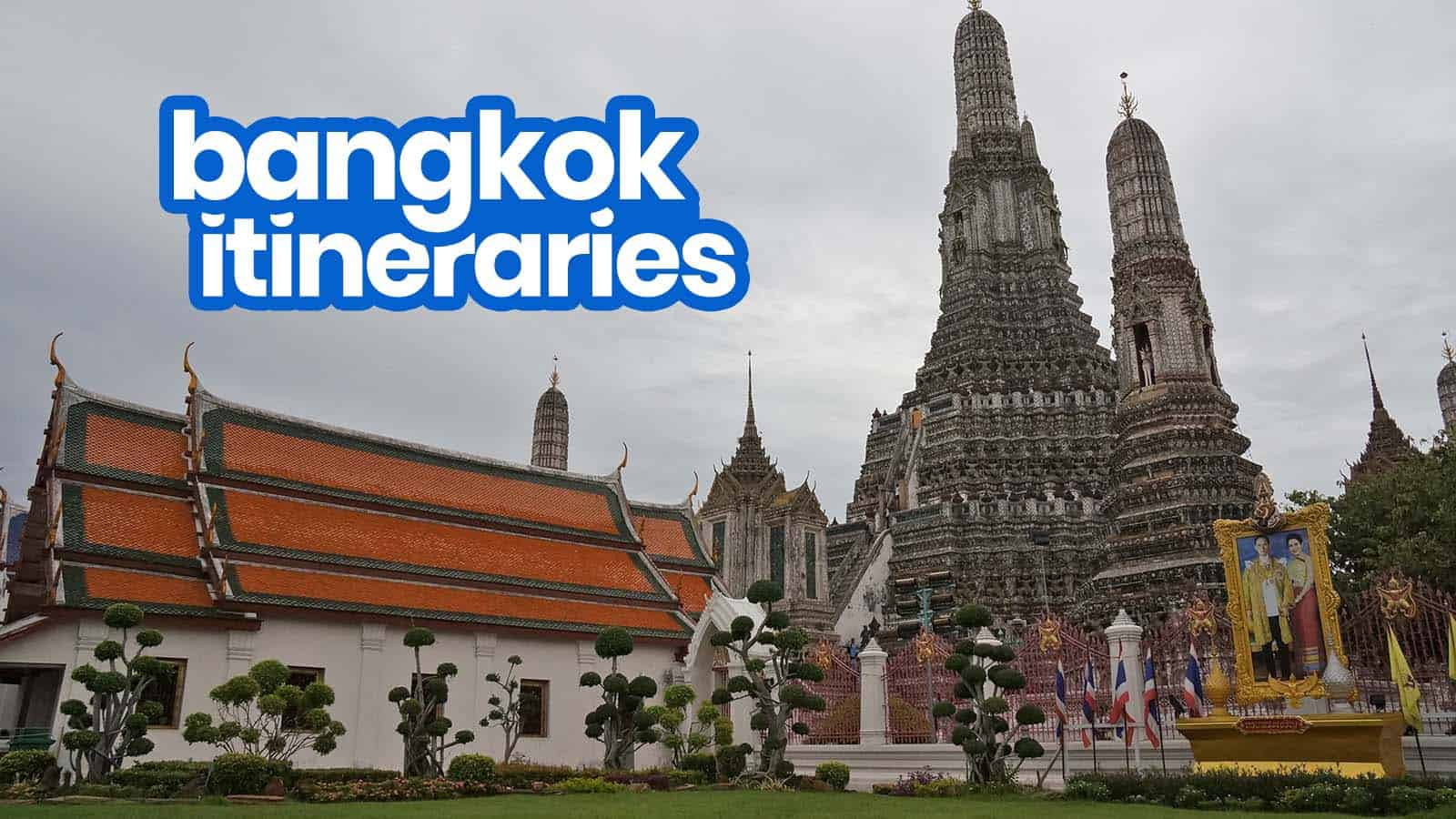 Sample DIY BANGKOK ITINERARIES: 1, 2, 3, 4, 5, 6, 7 Days