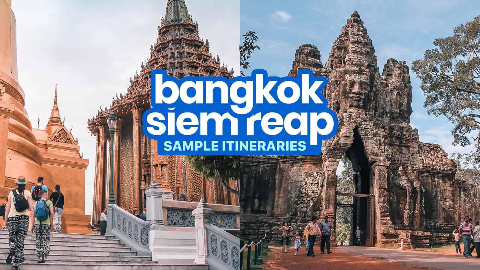5 Sample BANGKOK-SIEM REAP Itineraries: 4-8 Days