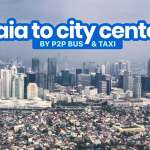 MANILA AIRPORT TO CITY CENTER: NAIA P2P Bus, Taxi and Grab