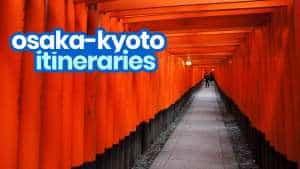 6 Sample OSAKA- KYOTO ITINERARIES: 1-6 Days