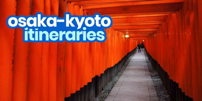Sample OSAKA- KYOTO ITINERARIES with Budget Estimates: 1-6 Days