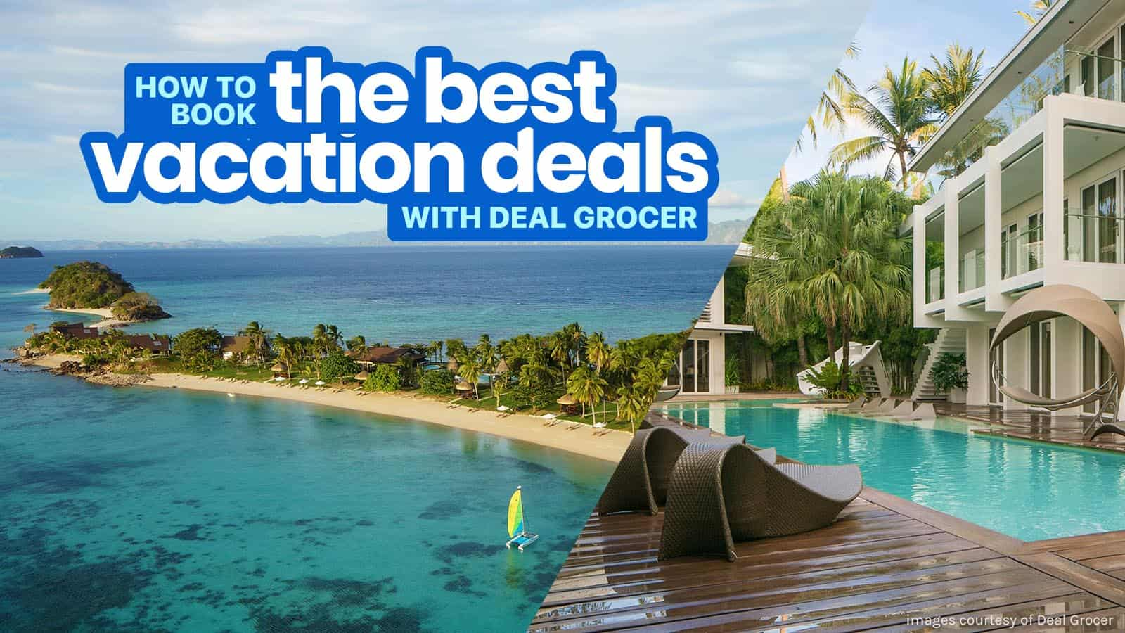 How to Book the BEST VACATION DEALS with Deal Grocer