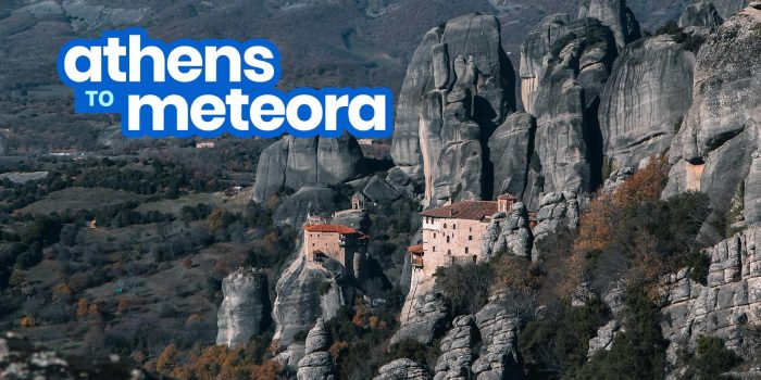 ATHENS TO METEORA: By Bus, Train or Car Rental (Fares and Schedule)