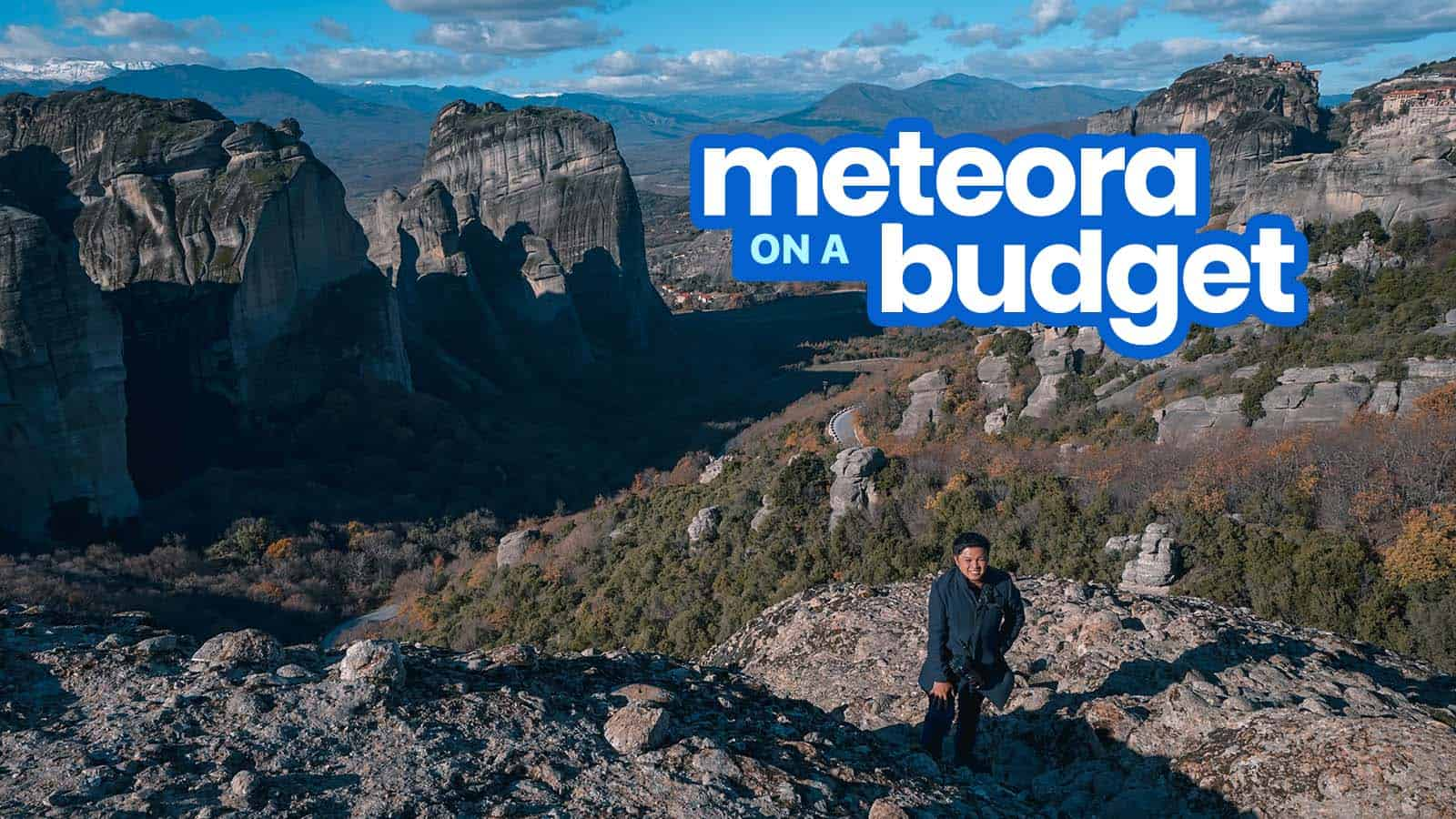 METEORA, GREECE: Travel Guide & Budget Itinerary