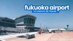 FUKUOKA AIRPORT to HAKATA STATION & TENJIN: By Bus, Subway & Taxi
