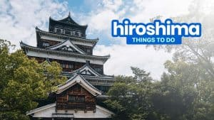 8 THINGS TO DO in HIROSHIMA Prefecture