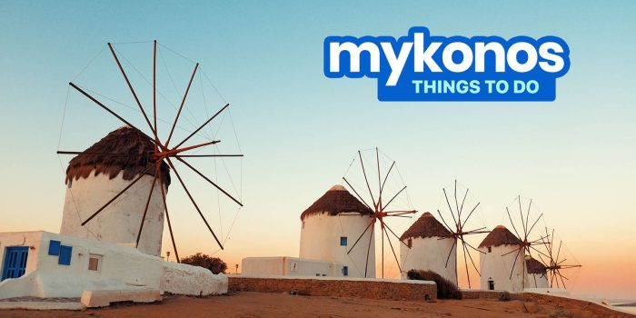 THINGS TO DO IN MYKONOS: Beaches, Clubs & Other Tourist Spots