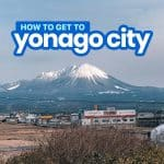 How to Get to YONAGO CITY from OSAKA, FUKUOKA and HIROSHIMA by BUS