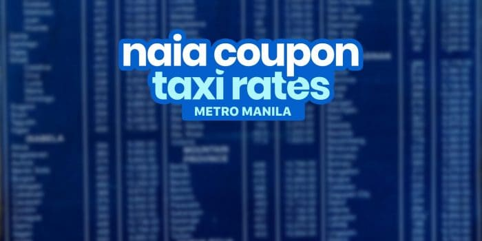 Coupon TAXI RATES: NAIA Terminal to Metro Manila Areas