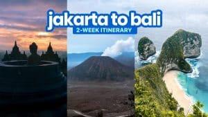 JAKARTA TO BALI: A 2-Week Indonesia Itinerary
