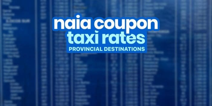 Coupon TAXI RATES: NAIA Terminal to Provincial Destinations