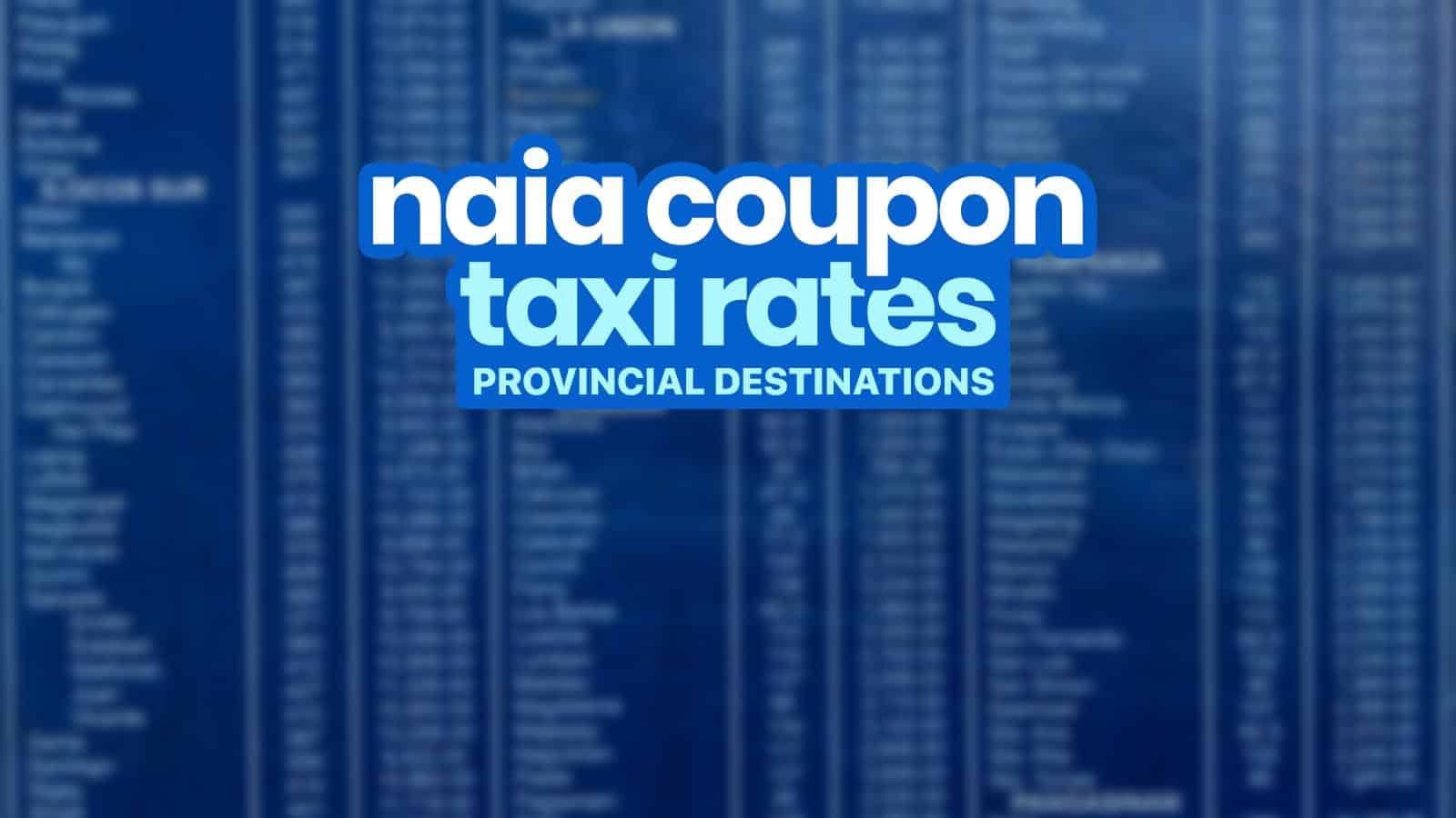Coupon TAXI RATES: NAIA Terminal to Provincial Destinations